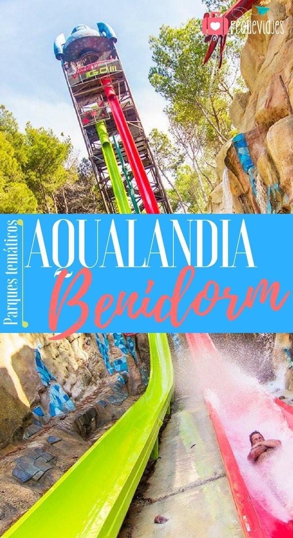 Aqualandia en Benidorm